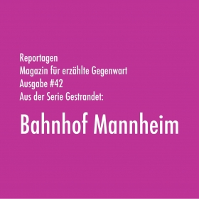 Gestrandet: Bahnhof Mannheim