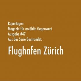 Gestrandet: Flughafen Zürich