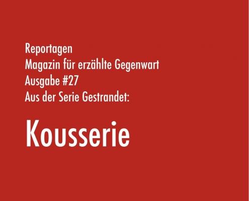 Kousserie | Aus der Serie Gestrandet | Magazin Zürich