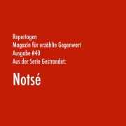Notsé | Aus der Serie Gestrandet | Magazin Zürich