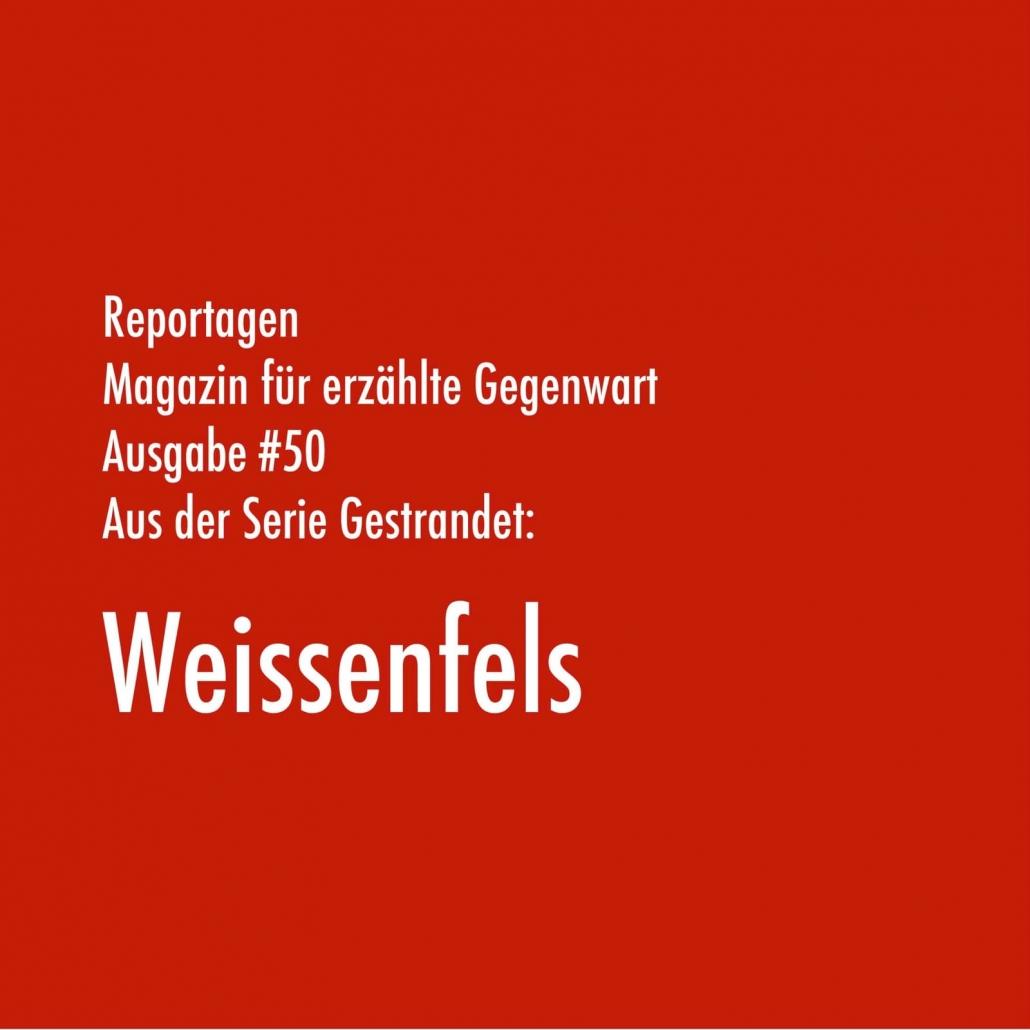 Weissenfels | Aus der Serie Gestrandet | Magazin Zürich